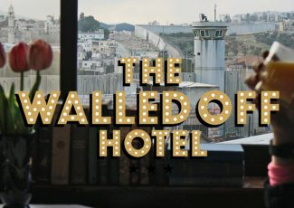 Walled Off Hotel - the worst view in the world